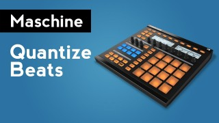 Native Instruments Maschine: How to Quantize Beats