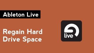 Ableton Live: How to Clear Audio Cache and Recover Hard Drive Space