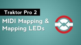 Traktor Pro 2 Advanced MIDI Mapping: Mapping LEDs