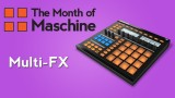 Maschine: How to use Multi-FX