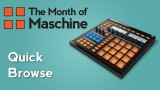 Maschine: Quick Browse